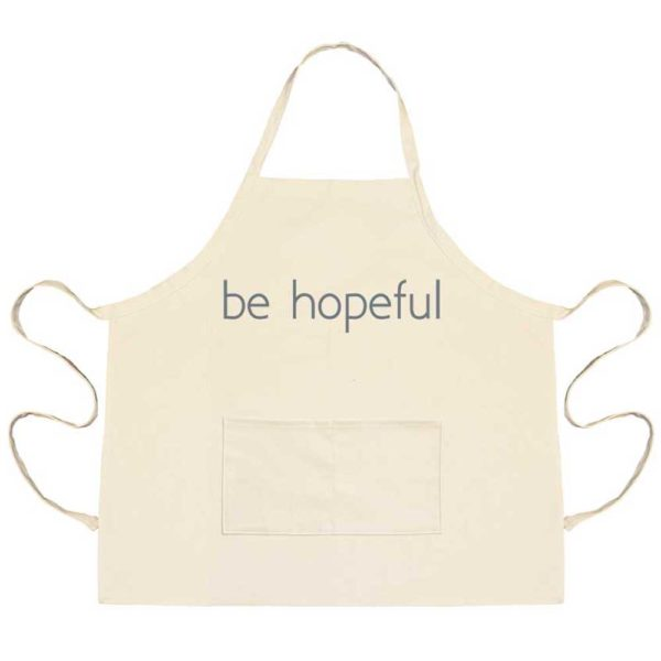 Be Hopeful Apron